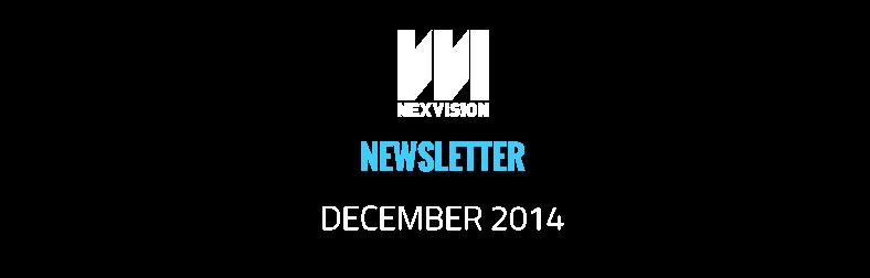 Nexvision's newsletter – December 2014